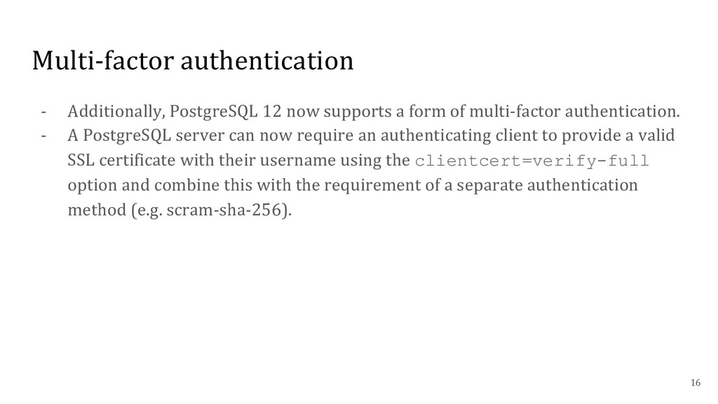 Multi-factor authentication - Additionally, Pos...