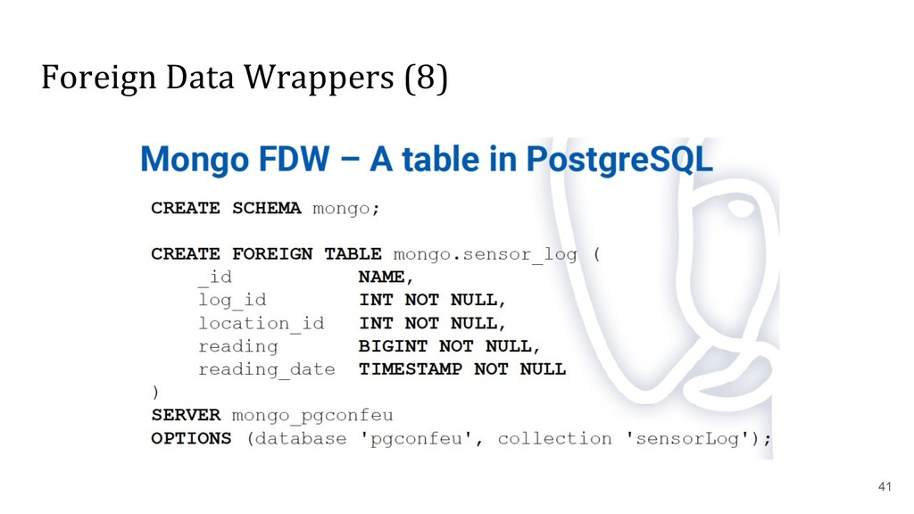 Foreign Data Wrappers (8) 41