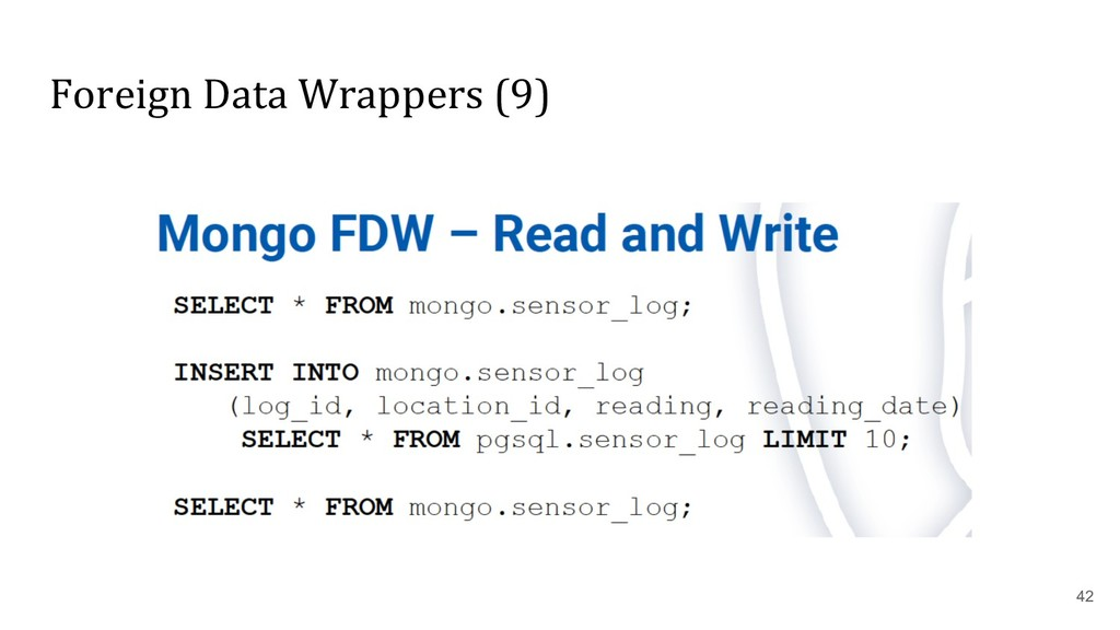 Foreign Data Wrappers (9) 42