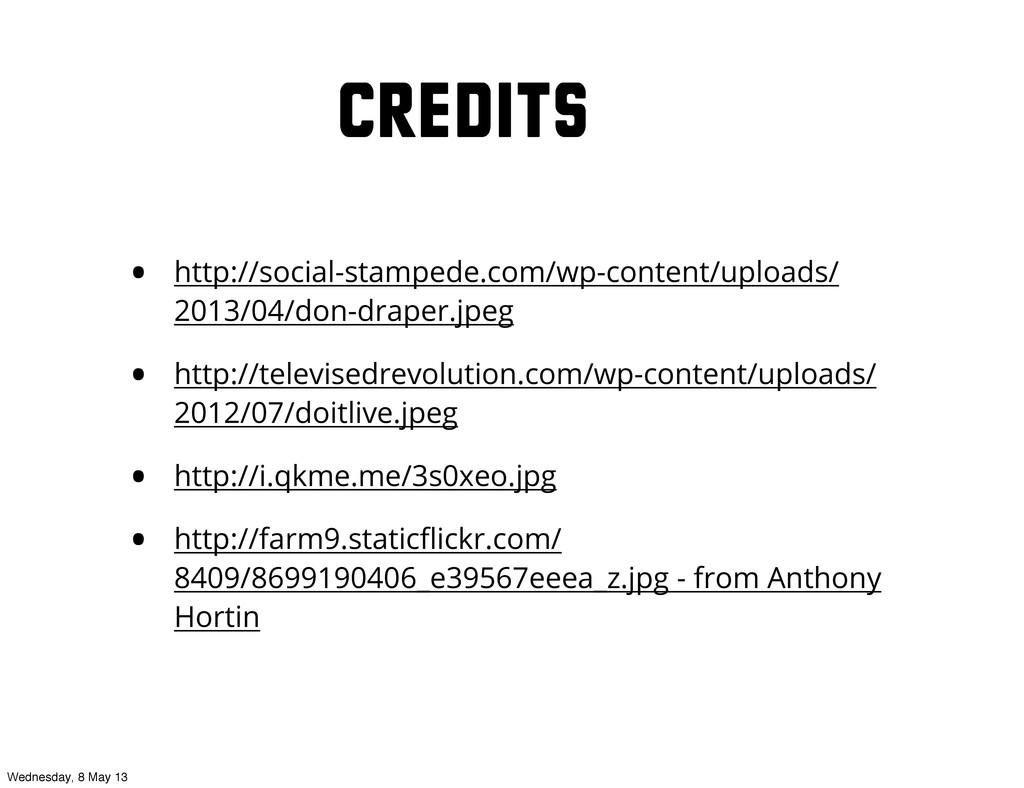 Credits • http://social-stampede.com/wp-content...