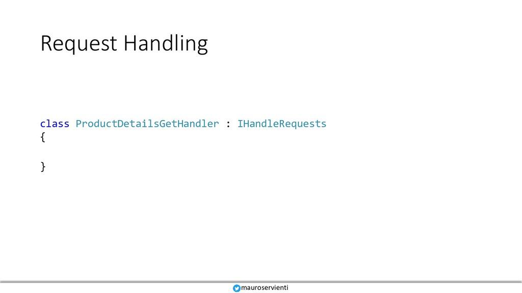 Request Handling mauroservienti class ProductDe...