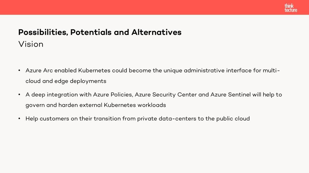 Vision • Azure Arc enabled Kubernetes could bec...