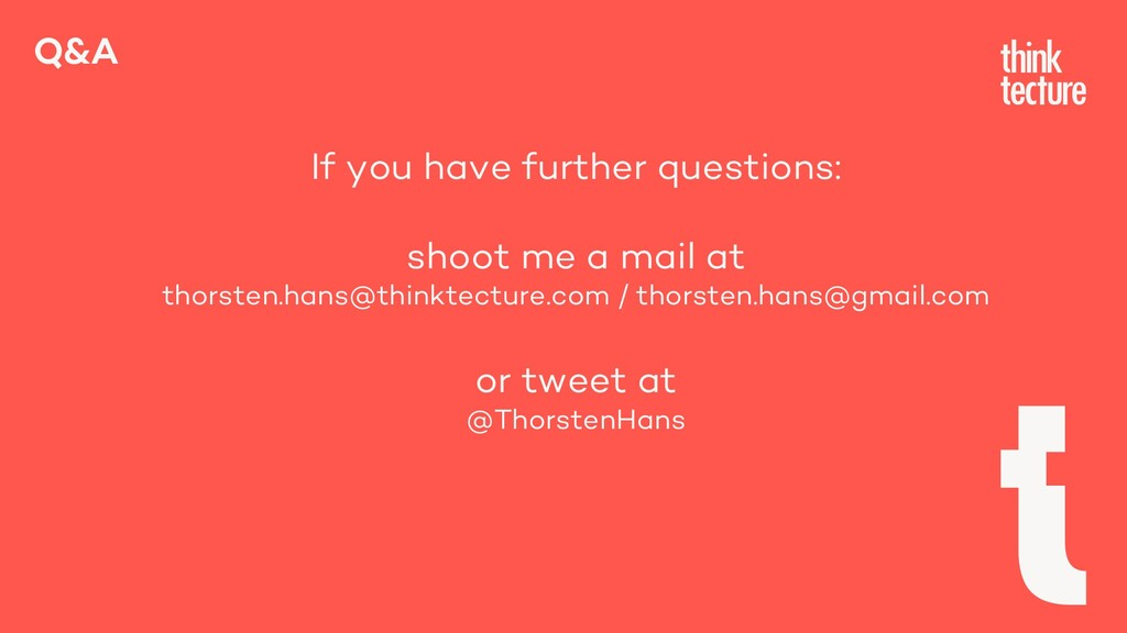 Q&A If you have further questions: shoot me a m...
