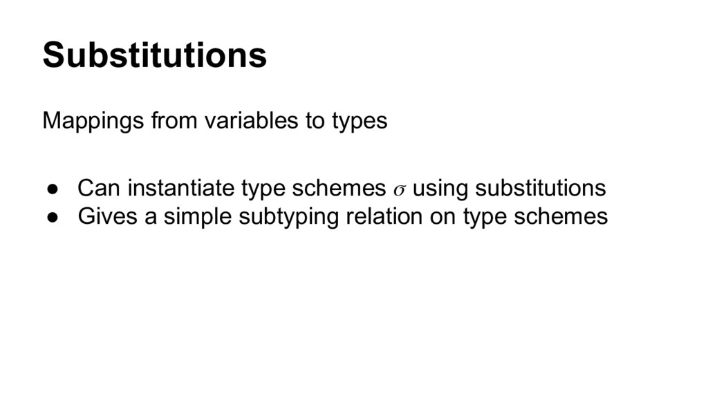 Substitutions Mappings from variables to types ...