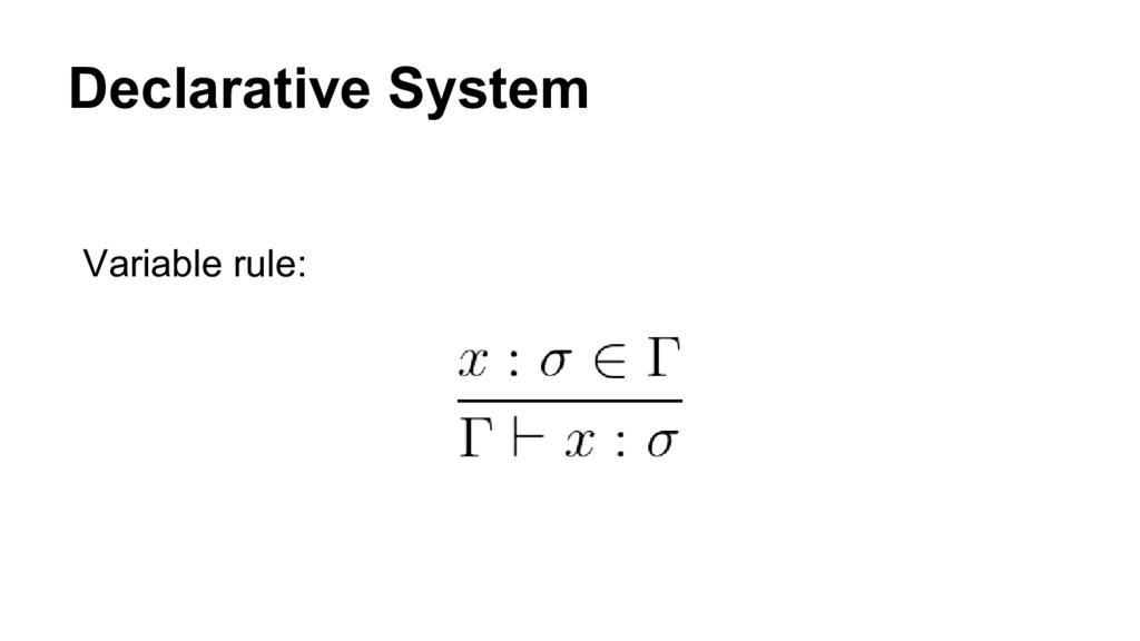 Declarative System Variable rule: