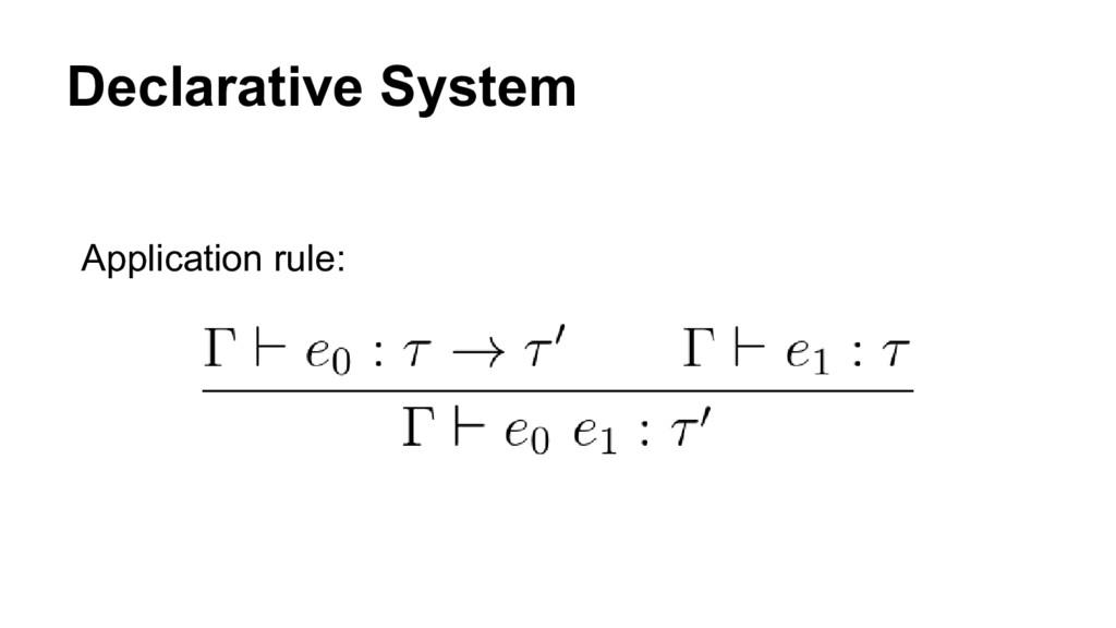 Declarative System Application rule:
