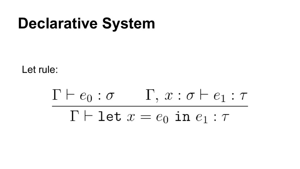 Declarative System Let rule: