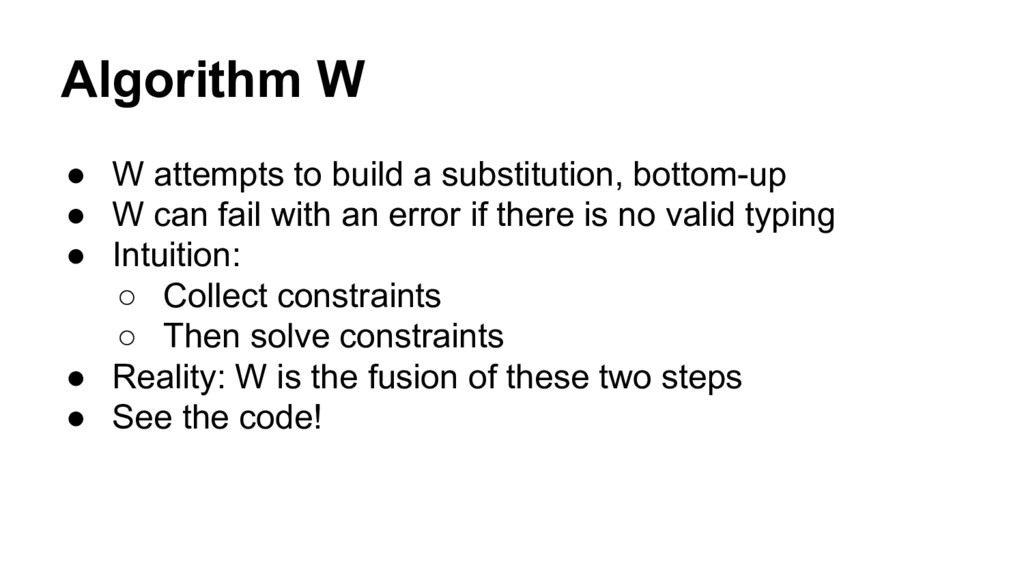Algorithm W ● W attempts to build a substitutio...