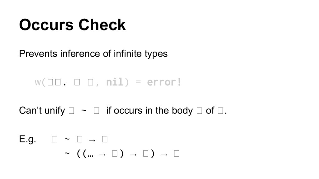 Occurs Check Prevents inference of infinite typ...