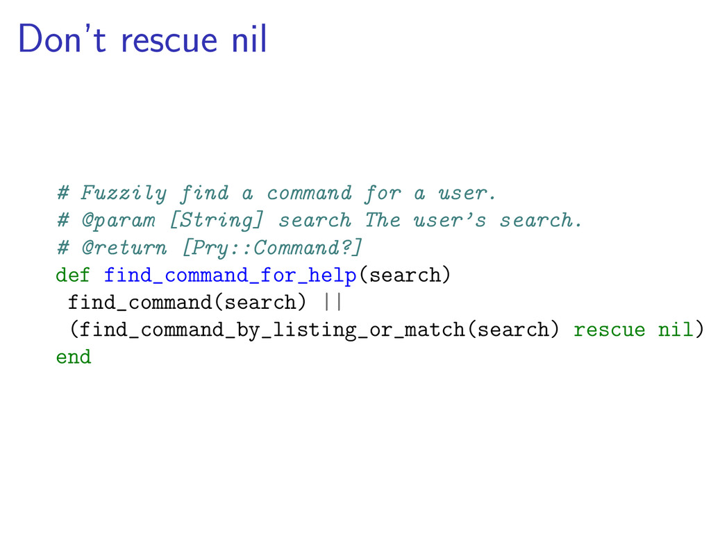 Don't rescue nil # Fuzzily find a command for a...