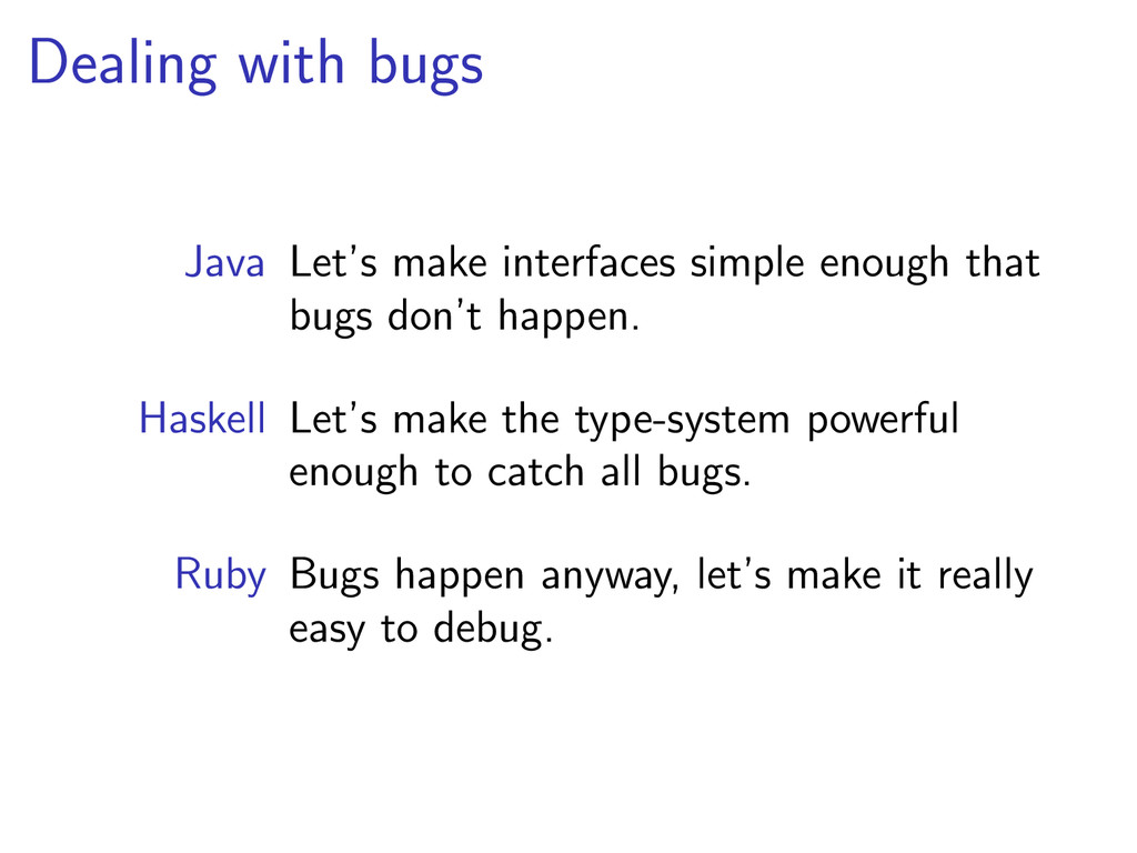 Dealing with bugs Java Let's make interfaces si...