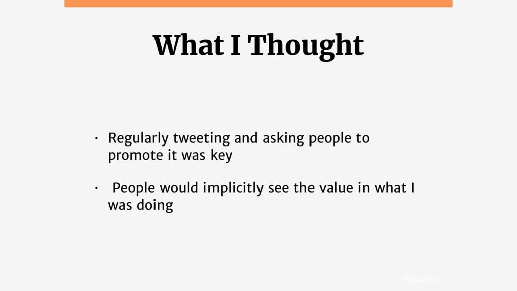 @jcasabona What I Thought • Regularly tweeting ...