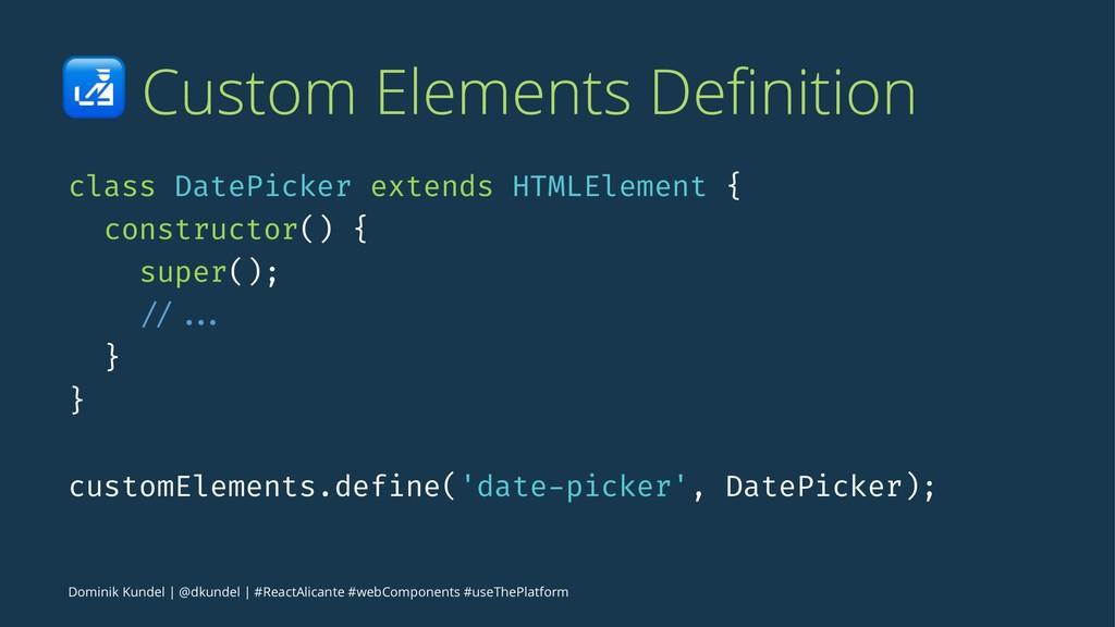 ! Custom Elements Definition class DatePicker ex...