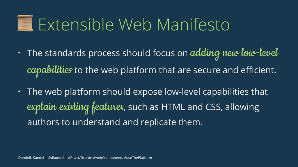 ! Extensible Web Manifesto • The standards proc...