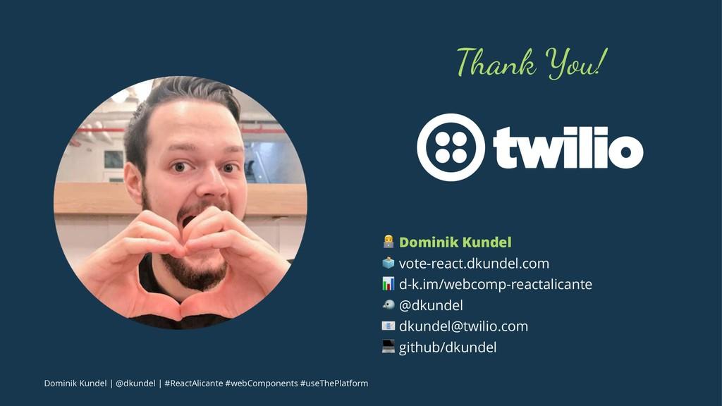 "Thank You! ! Dominik Kundel "" vote-react.dkunde..."
