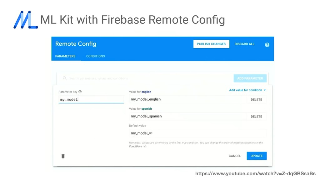 ML Kit with Firebase Remote Config https://www.y...