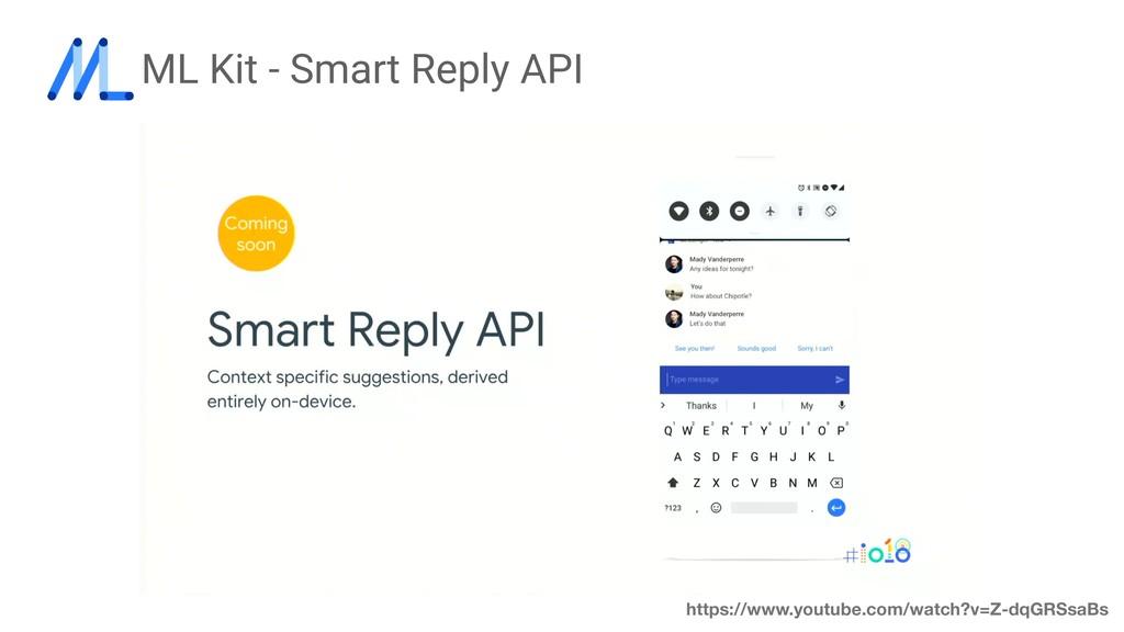 ML Kit - Smart Reply API https://www.youtube.co...