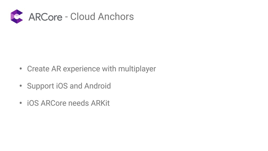 - Cloud Anchors • Create AR experience with mul...