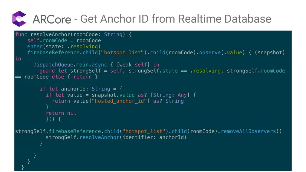 func resolveAnchor(roomCode: String) { self.roo...
