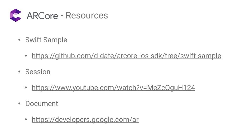 - Resources • Swift Sample • https://github.com...