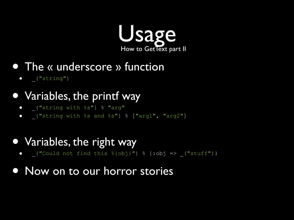 """Usage • The « underscore » function • _(""""string..."""