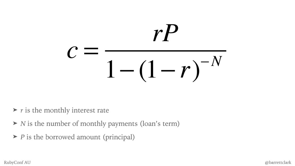 ➤ r is the monthly interest rate ➤ N is the num...