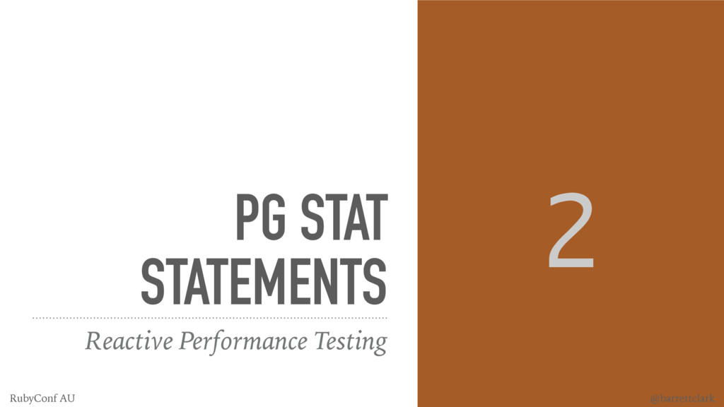 PG STAT STATEMENTS Reactive Performance Testing...