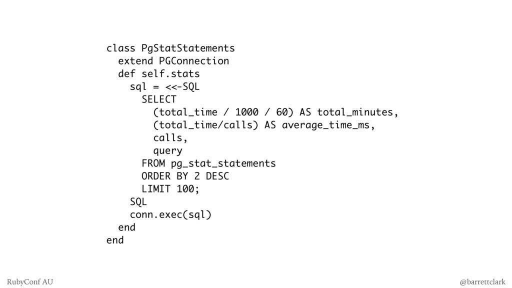 class PgStatStatements extend PGConnection def ...