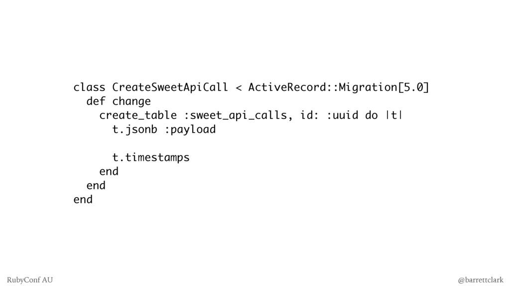 class CreateSweetApiCall < ActiveRecord::Migrat...