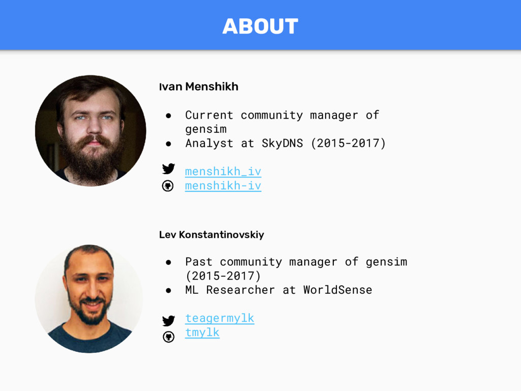 ABOUT Ivan Menshikh ● Current community manager...
