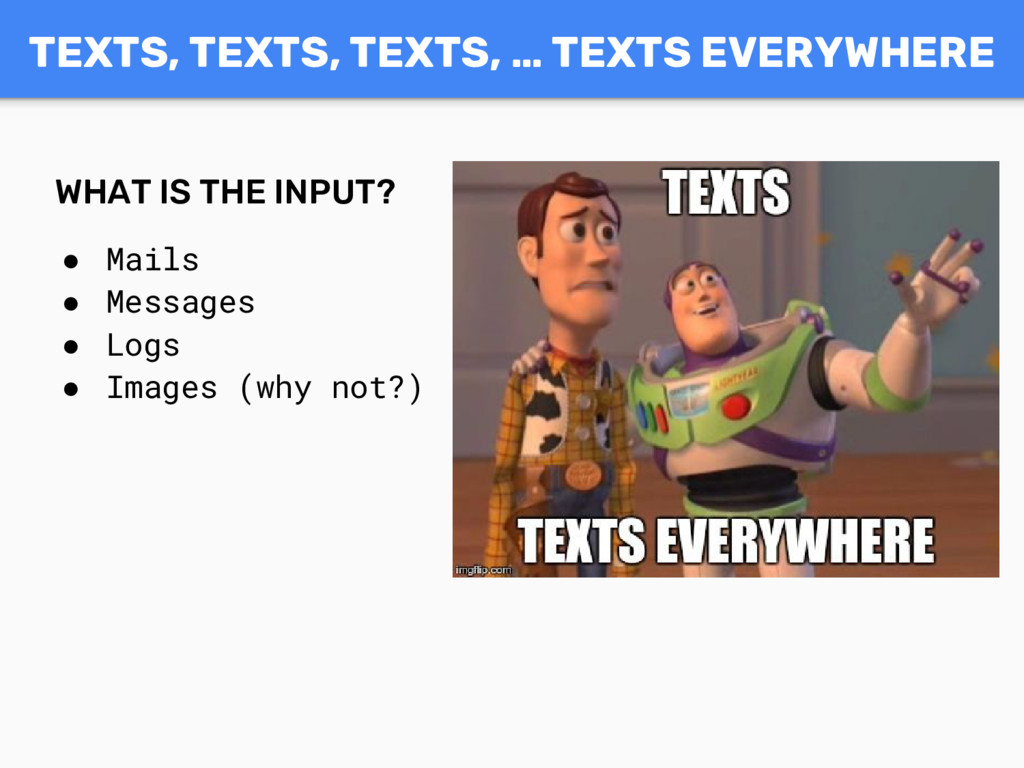 TEXTS, TEXTS, TEXTS, … TEXTS EVERYWHERE WHAT IS...