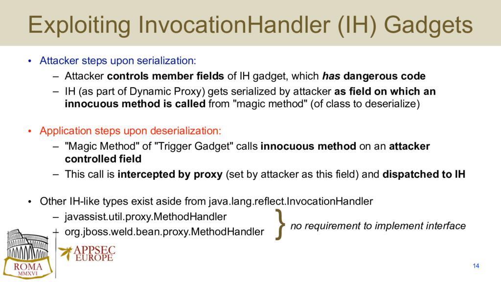 Exploiting InvocationHandler (IH) Gadgets • Att...