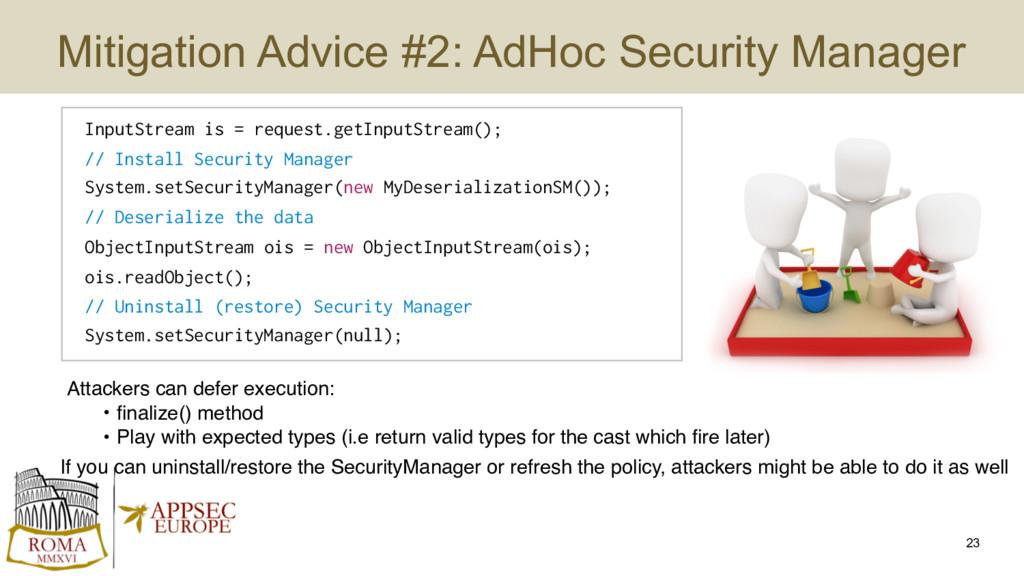 Mitigation Advice #2: AdHoc Security Manager 23...