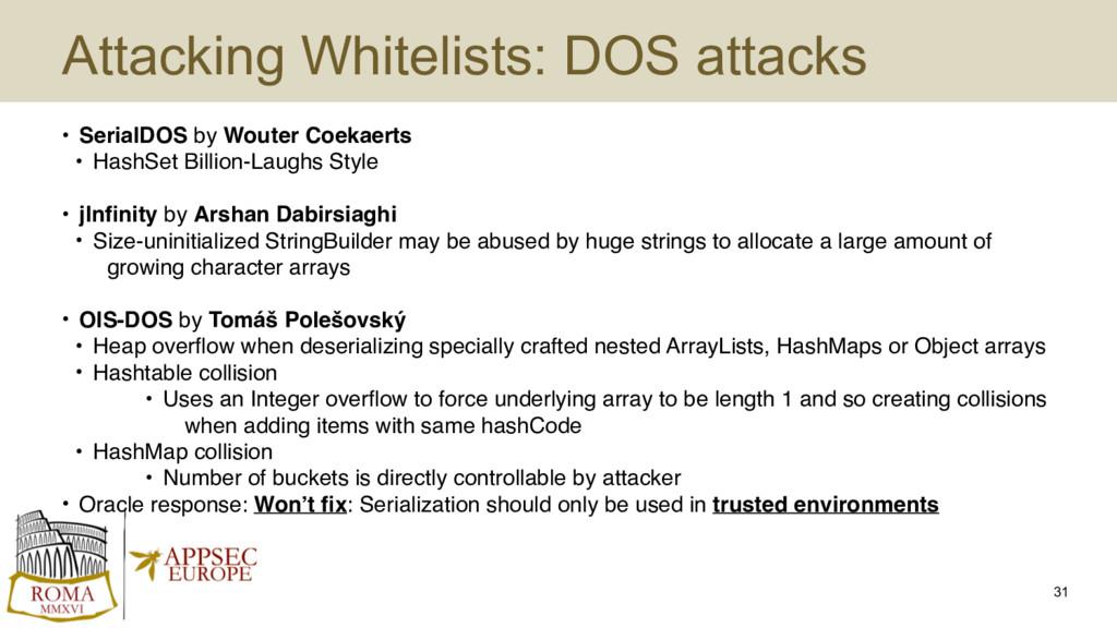 Attacking Whitelists: DOS attacks • SerialDOS b...