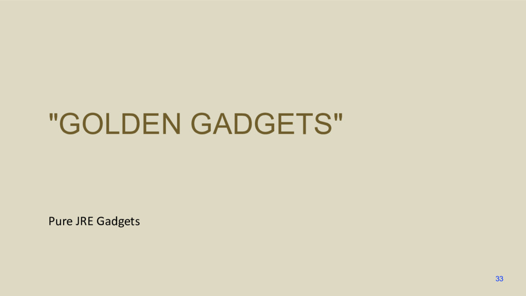 """GOLDEN GADGETS"" Pure JRE Gadgets 33"