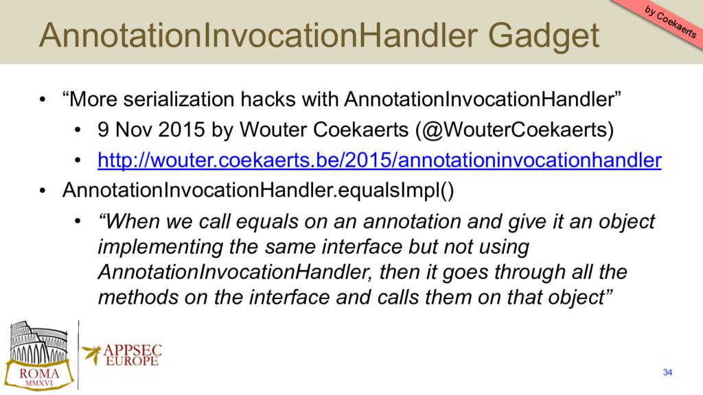 "AnnotationInvocationHandler Gadget • ""More seri..."
