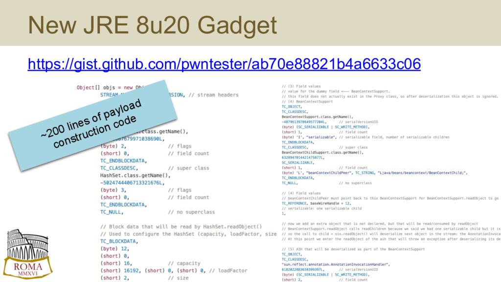 New JRE 8u20 Gadget https://gist.github.com/pwn...