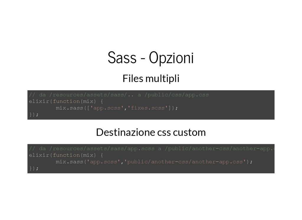 Sass - Opzioni Files multipli // da /resources/...