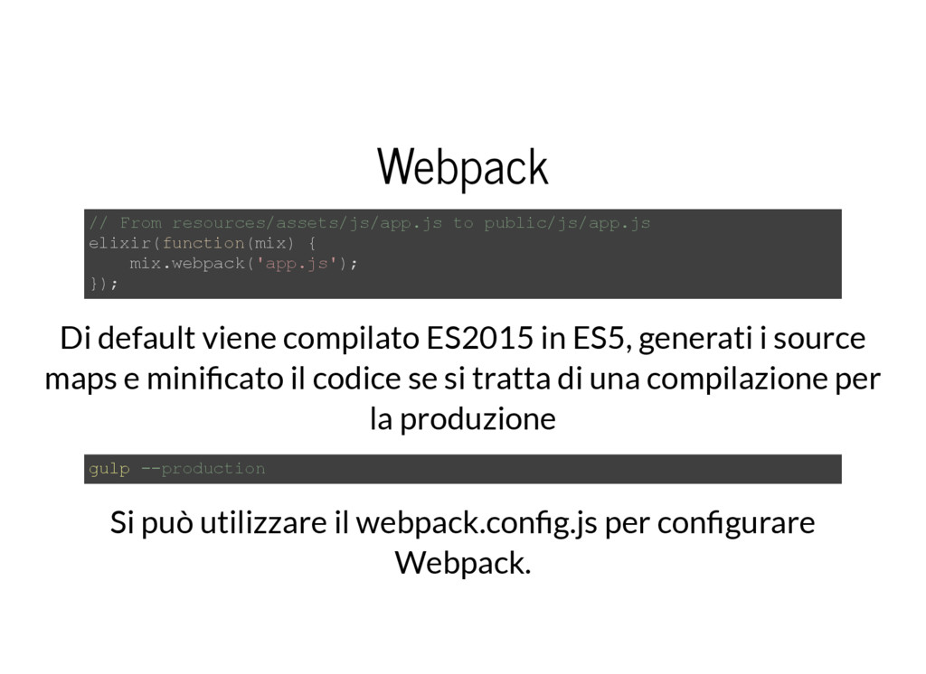 Webpack // From resources/assets/js/app.js to p...