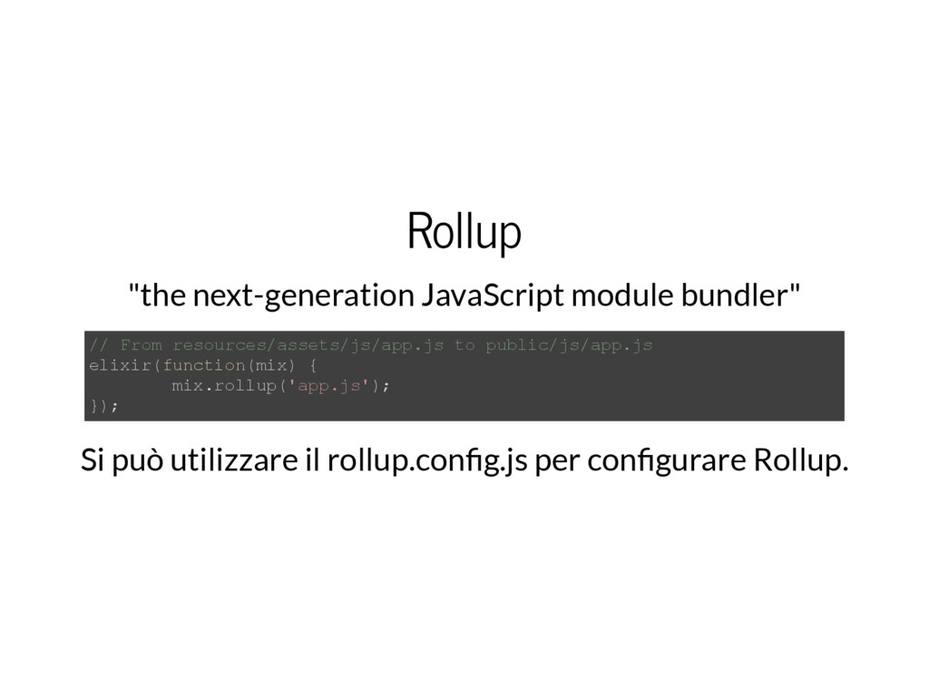 "Rollup ""the next-generation JavaScript module b..."