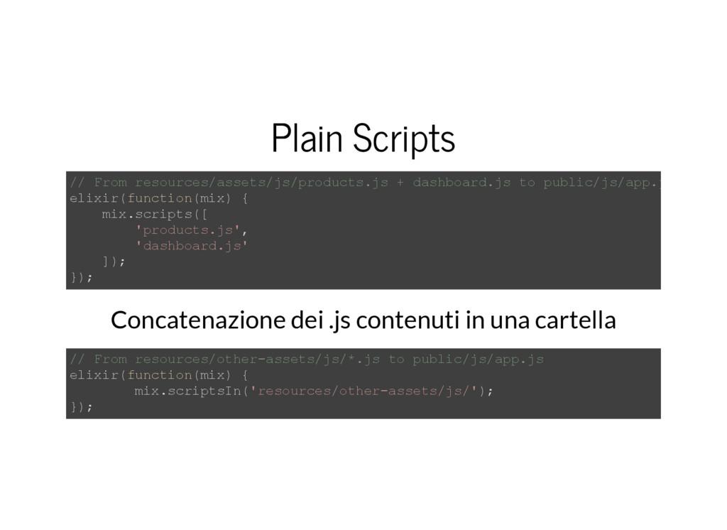 Plain Scripts // From resources/assets/js/produ...
