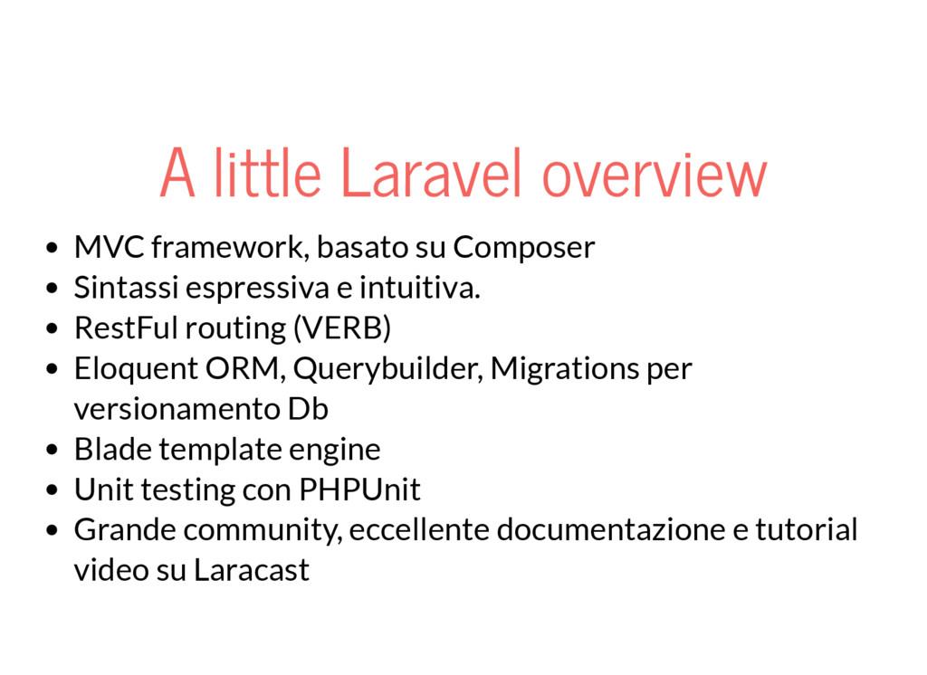 A little Laravel overview MVC framework, basato...