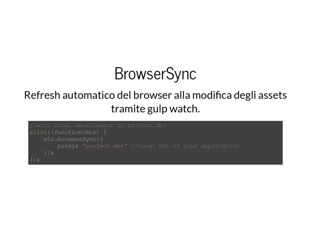 BrowserSync Refresh automatico del browser alla...
