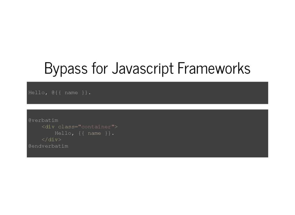 Bypass for Javascript Frameworks Hello, @{{ nam...