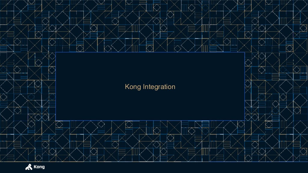 Kong Integration