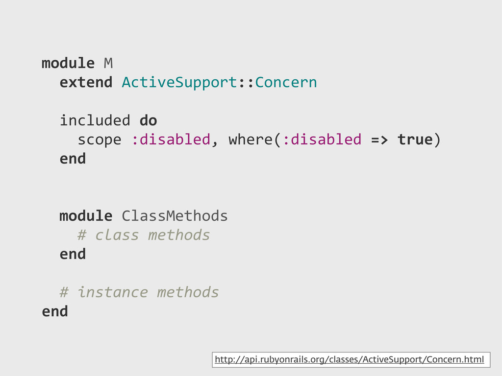module)M ))extend)ActiveSupport::Concern )))) )...