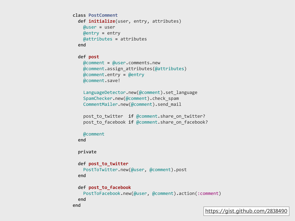 class!PostComment !!def!initialize(user,!entry,...