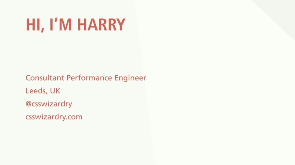 HI, I'M HARRY Consultant Performance Engineer L...