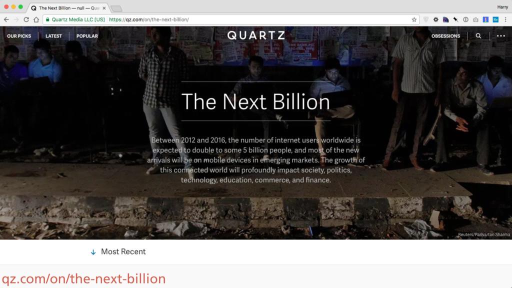 qz.com/on/the-next-billion