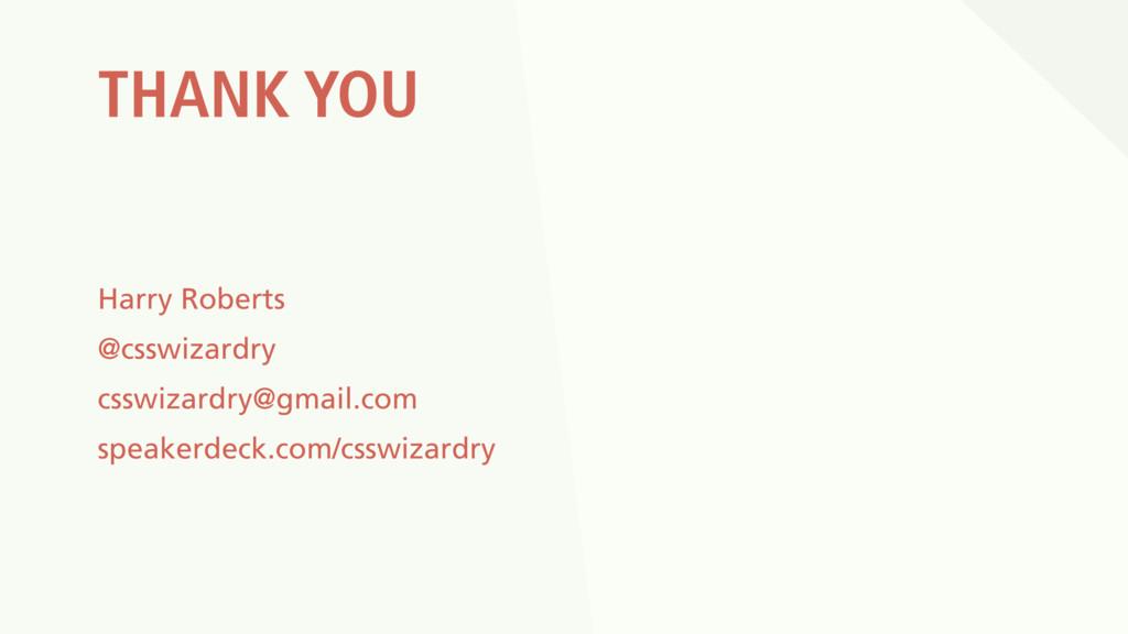 THANK YOU Harry Roberts @csswizardry csswizardr...